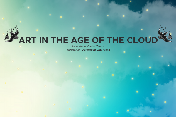 Cloud Workers: Art in the Age of the Cloud