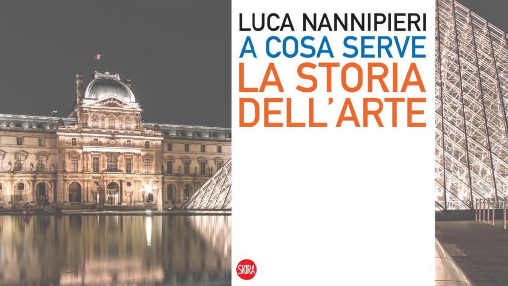 Luca Nannipieri: A cosa serve la storia dell'arte