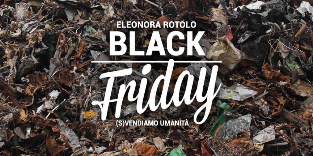 Black Friday - Eleonora Rotolo
